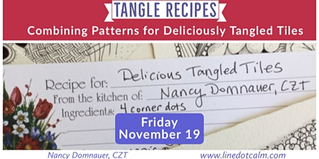 Zentangle® Tangle Recipes: Combining Patterns for Deliciously Tangled Tiles tickets