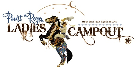 MBE Ladies Point Reyes Catered Campout & Disco Party tickets