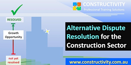 ALTERNATIVE DISPUTE RESOLUTION for Construction Sector Mon 27 Sep 2021 tickets