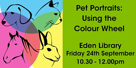 Pet Portraits: Using the Colour Wheel @  Eden Library tickets