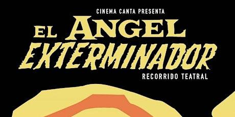 Cinema Canta Presenta: El Ángel exterminador tickets