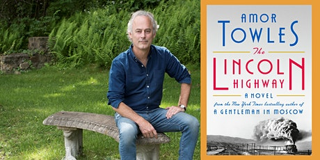 """Amor Towles, author of """"The Lincoln Highway"""" with John Grisham tickets"""