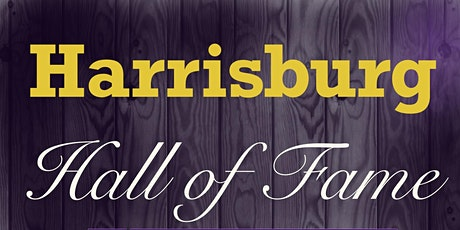 Harrisburg Hall of Fame Banquet and Auction tickets