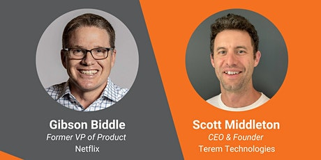 Webinar: Netflix's 2021  Product Strategy with Gibson Biddle tickets