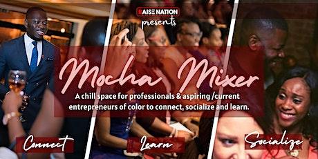 Mocha Mixer Social + Professional Networking Event tickets