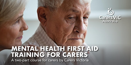 Mental Health First Aid Training for Carers in Footscray #8323 tickets