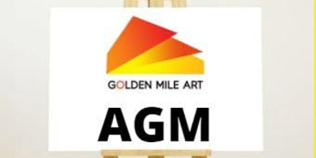 Annual General Meeting - Golden Mile Art tickets