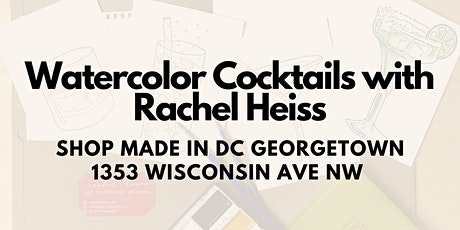 Watercolor Cocktail Class with Rachel Heiss! tickets