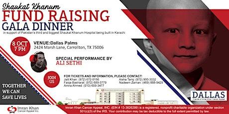 Shaukat Khanum Fundraising Gala Dinner in Dallas, USA tickets