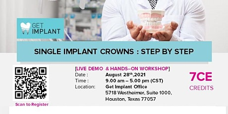 Single Implant Crowns: Step By Step tickets
