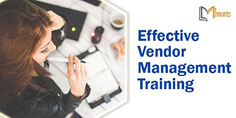 Effective Vendor Management1Day Training in Anchorage, AK tickets