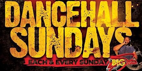 Dancehall Sundays tickets