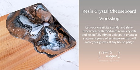 Resin Crystal Cheeseboard Workshop tickets