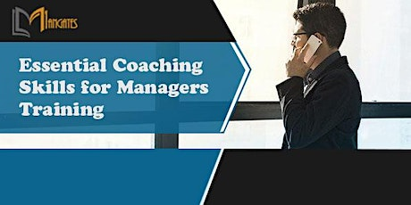 Essential Coaching Skills for Managers 1 Day Virtual Training in Wellington tickets