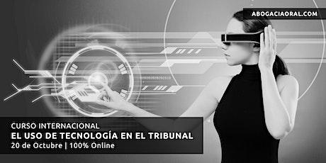 Curso Internacional de Litigación Oral: El Uso de Tecnología en el Tribunal entradas