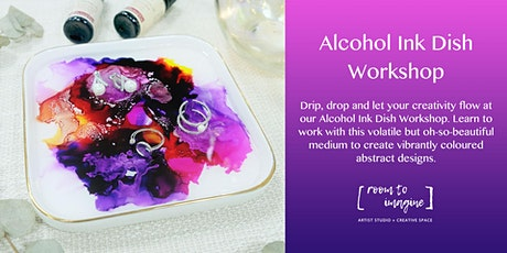 Alcohol Ink Dish Workshop tickets