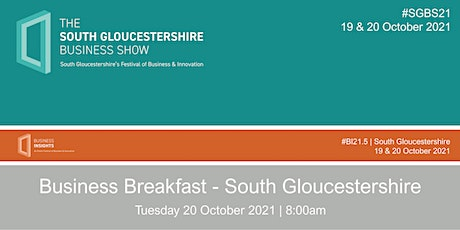 Business Breakfast - South Gloucestershire tickets