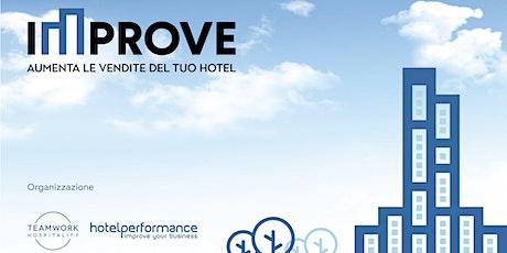 Improve - Aumenta le vendite del tuo hotel biglietti