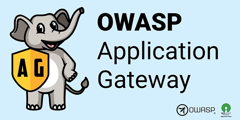 Webinar: The OWASP Application Gateway (OAG)