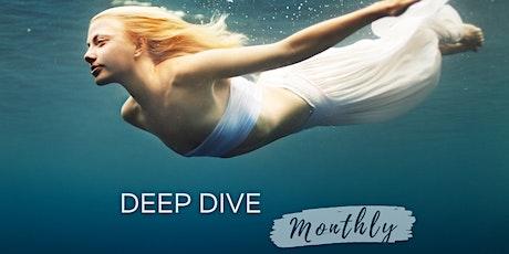 DEEP DIVE monthly * Online Workshop tickets