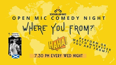[ONLINE] Where You From? Open Mic Comedy Night tickets