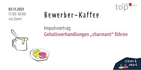 Bewerber-Kaffee November Tickets