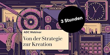 """ADC Teaser Seminar """"Von der Strategie zur Kreation"""" Tickets"""