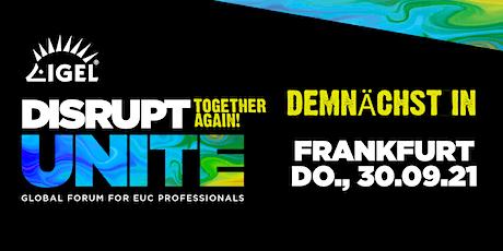 DISRUPT Unite Roadshow - Frankfurt Tickets