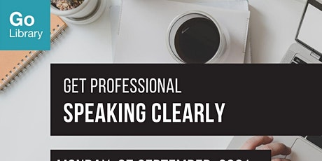 Speaking Clearly | Get Professional tickets