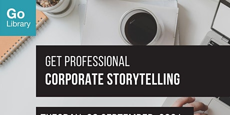 Corporate Storytelling | Get Professional tickets