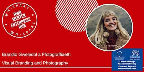 IN PERSON-Brandio Gweledol a Ffotograffiaeth/Visual Branding & Photography tickets