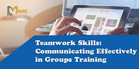 Teamwork Skills:Communicating Effectively Groups Online Class - Wellington tickets