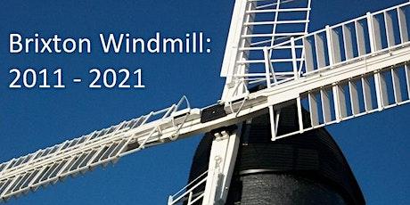 Annual Windmill Talk – Brixton Windmill 2011-2021 tickets