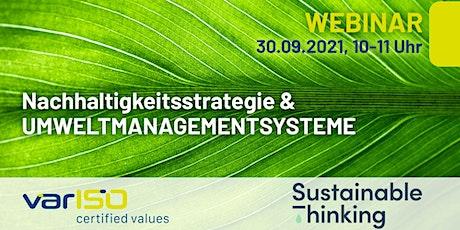 """Webinar """"Nachhaltigkeitsstrategie & Umweltmanagementsysteme"""" Tickets"""