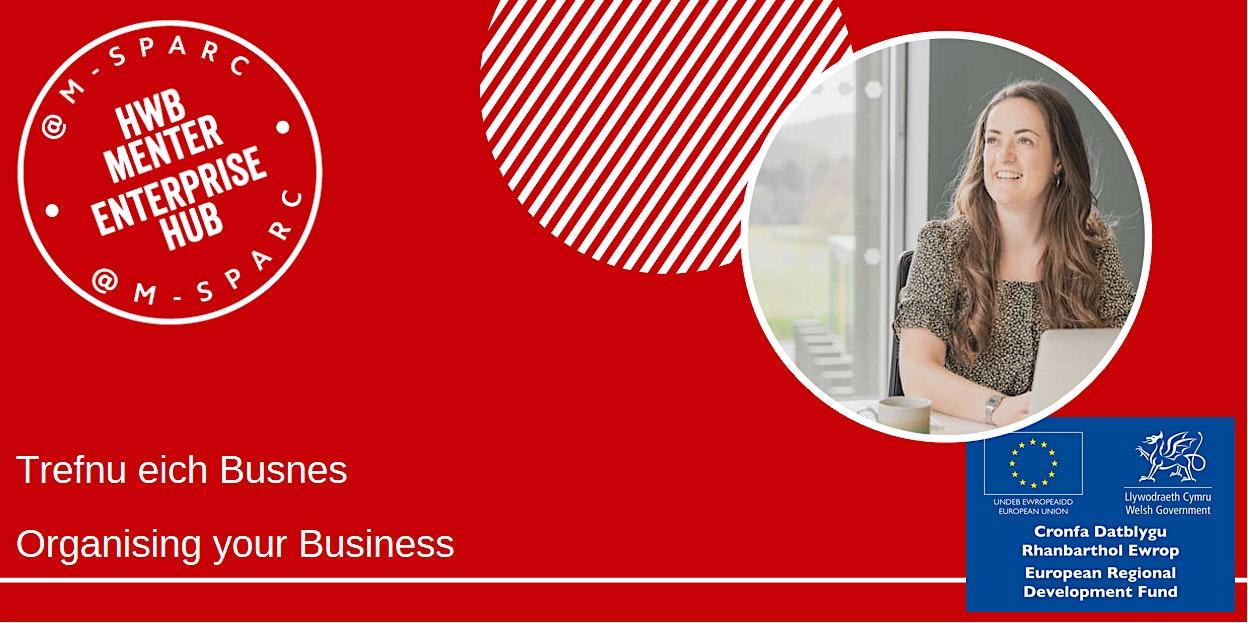 ONLINE - Trefnu eich Busnes - Organising your Business