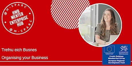 ONLINE - Trefnu eich Busnes - Organising your Business tickets