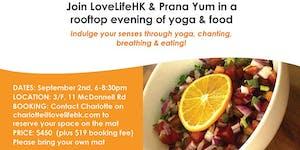 An evening of yoga & food with LoveLifeHK & Prana Yum