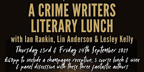 Crime writers Literary Lunch with Ian Rankin, Lin Anderson & Lesley Kelly tickets