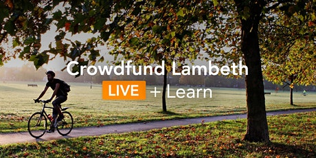 Crowdfund Lambeth LIVE + Learn: Introduction to crowdfunding tickets