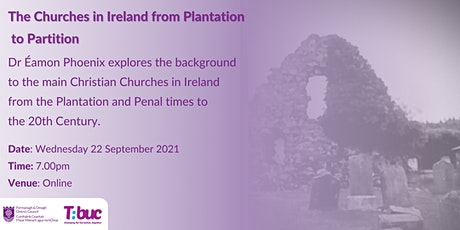The Churches in Ireland from Plantation to Partition tickets