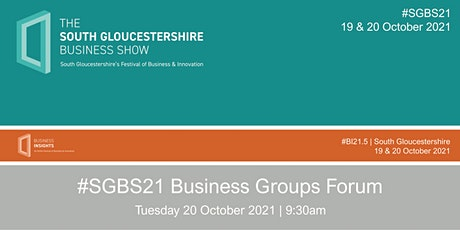 #SGBS21 Business Groups Forum tickets