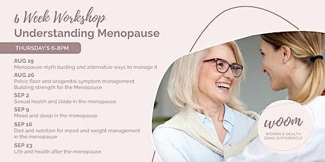 Understanding Menopause Session Session 6 - 23rd September tickets