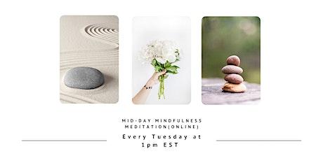 Mid-Day Mindfulness Meditation tickets