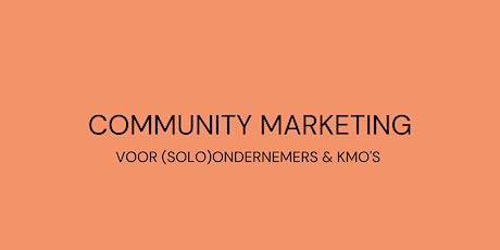 Community marketing voor (solo)ondernemers & KMO's // Basistraining tickets