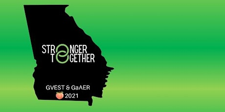 Stronger Together: GVEST & GaAER 2021 Joint Virtual Conference tickets