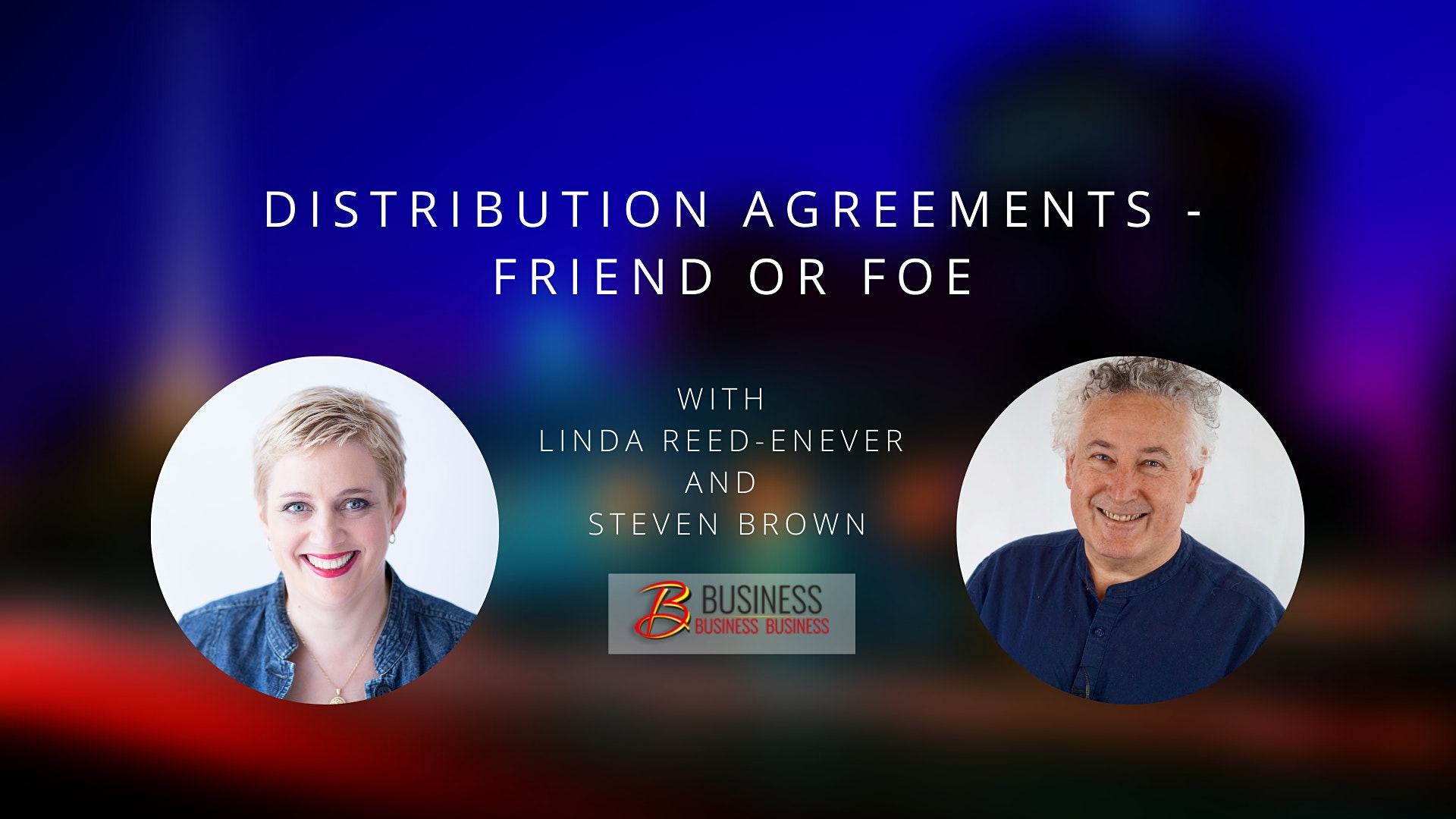 Skills Webinar: Distribution Agreements – Friend or Foe