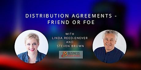 Skills Webinar: Distribution Agreements - Friend or Foe tickets