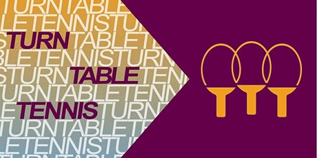 Turn Table Tennis Tickets