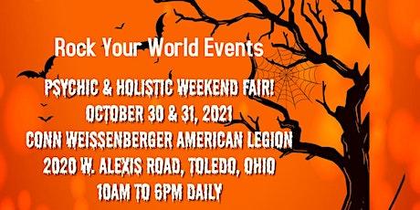 Weekend Psychic & Holistic Fair in Toledo! tickets
