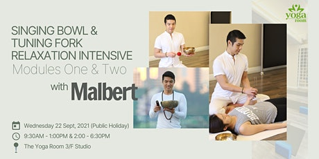 Singing Bowl & Tuning Fork Relaxation Intensive with Malbert | September tickets